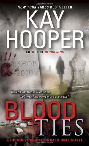 Blood Ties: A Bishop/Special Crimes Unit Novel