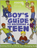 American Medical Association Boy'S Guide To Becoming A Teen
