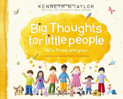 Big Thoughts For Little People: Abc'S To Help You Grow