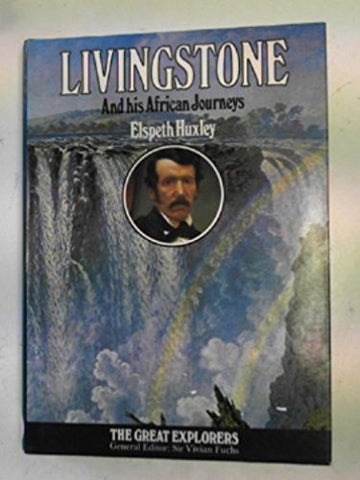 Livingstone And His African Journeys
