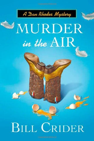 Murder In The Air: A Dan Rhodes Mystery (Sheriff Dan Rhodes Mystery)