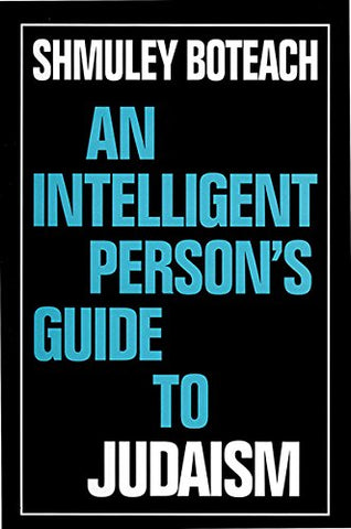 An Intelligent Person'S Guide To Judaism (Intelligent Person'S Guide Series) (Vol 1)