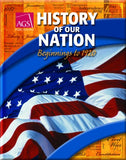 History Of Our Nation: Beginnings To 1920 Student Text