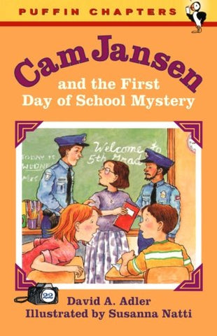 Cam Jansen And The First Day Of School Mystery (Cam Jansen, No. 22)