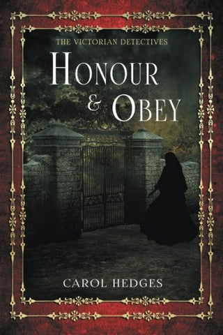 Honour & Obey (Victorian Murder Mystery (Stride & Cully)) (Volume 2)