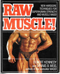 Raw Muscle!