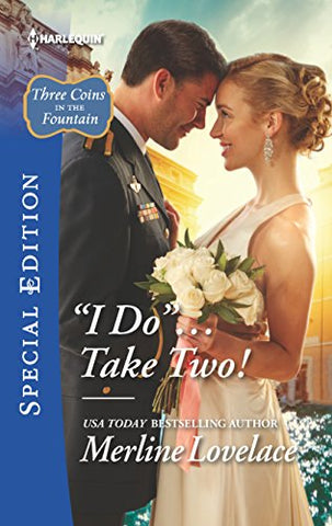 ''I Do''...Take Two! (Three Coins In The Fountain)