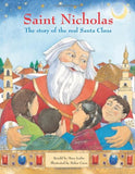 Saint Nicholas: The Story Of The Real Santa Claus