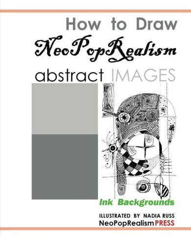 How To Draw Neopoprealism Abstract Images: Ink Backgrounds