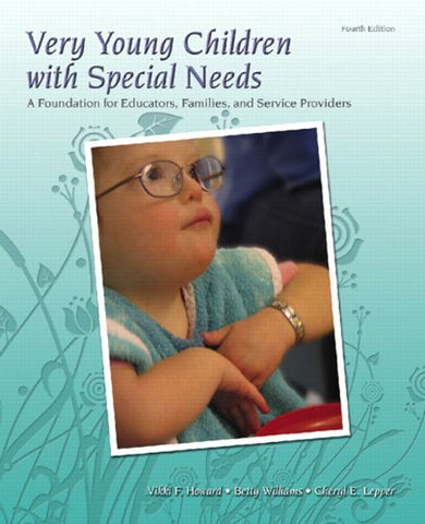 Very Young Children With Special Needs: A Foundation For Educators, Families, And Service Providers (4Th Edition)