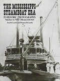 The Mississippi Steamboat Era In Historic Photographs: Natchez To New Orleans, 18701920