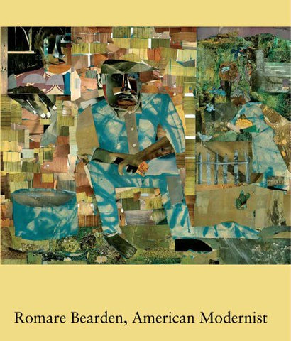 Romare Bearden, American Modernist (Studies In The History Of Art Series)