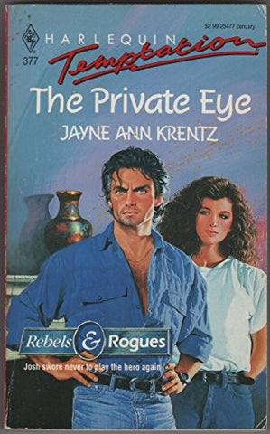 The Private Eye (Harlequin Temptation, No. 377)