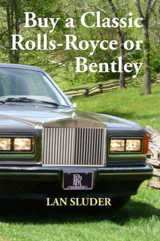Buy A Classic Rolls-Royce Or Bentley