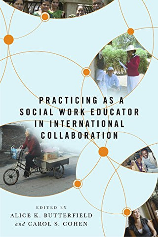 Practicing As A Social Work Educator In International Collaboration