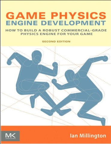 Game Physics Engine Development (The Morgan Kaufmann Series In Interactive 3D Technology)