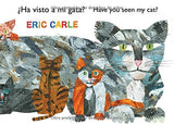 Ha Visto A Mi Gata? (Have You Seen My Cat?) (The World Of Eric Carle) (Spanish Edition)