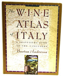 Wine Atlas Of Italy: And Traveller'S Guide To The Vineyards