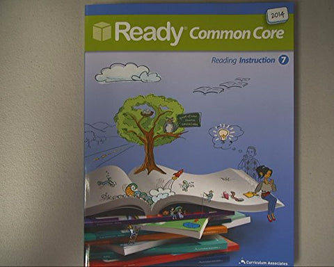 Ready Common Core 2014, Reading Instruction, Grade 7