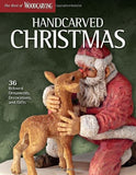 Handcarved Christmas (Best Of Wci): 36 Beloved Ornaments, Decorations, And Gifts (Best Of Woodcarving)