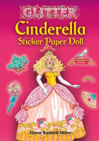 Glitter Cinderella Sticker Paper Doll (Dover Little Activity Books Paper Dolls)
