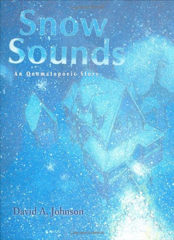 Snow Sounds: An Onomatopoeic Story