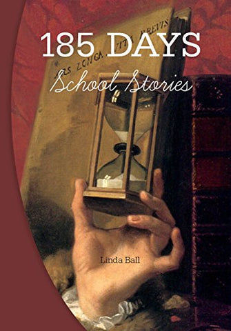 185 Days: School Stories