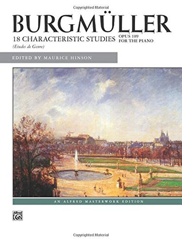 Burgmller: 18 Characteristic Studies, Op. 109 (Alfred Masterwork Edition)