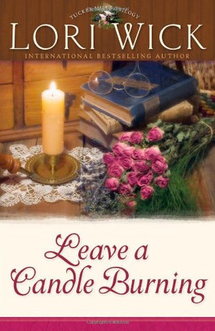 Leave A Candle Burning (Tucker Mills Trilogy, Book 3)