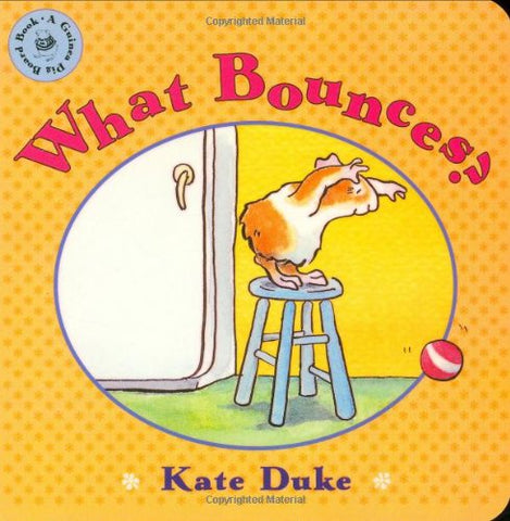 What Bounces? (Guinea Pig Board Books)