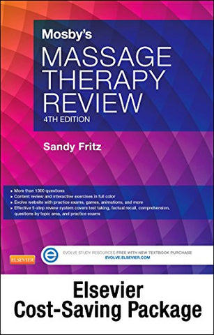 Mosby'S Massage Therapy Review - Elsevier Ebook On Vitalsource + Evolve Access (Retail Access Cards), 4E