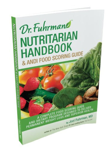 Nutritarian Handbook & Andi Food Scoring Guide