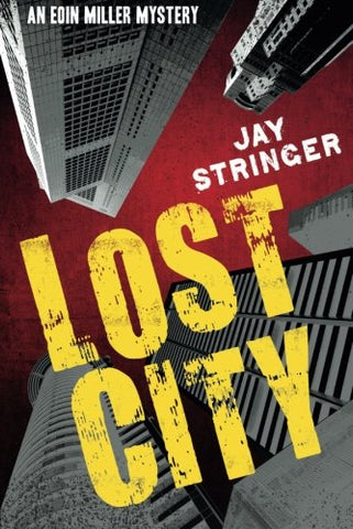 Lost City (An Eoin Miller Mystery)