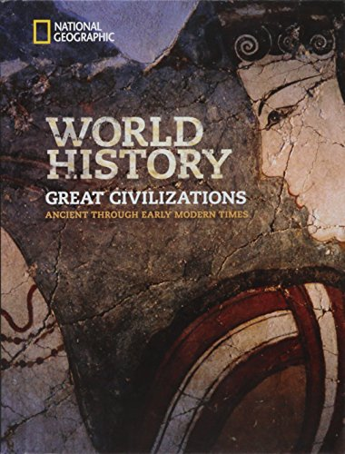 Image result for national geographic world history great civilizations ancient through early modern times