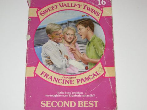 Second Best # 16 (Francine Pascal'S Sweet Valley Twins & Friends)