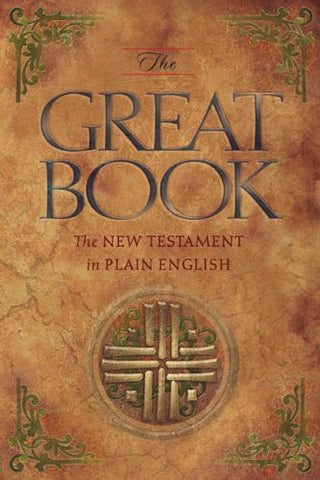 The Great Book  The New Testament In Plain English