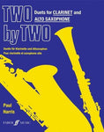 Two By Two Clarinet And Alto Saxophone Duets (Faber Edition: Two By Two)
