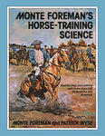 Monte Foremans Horse-Training Science