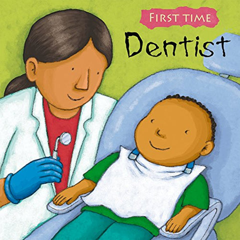 Dentist (First Time)