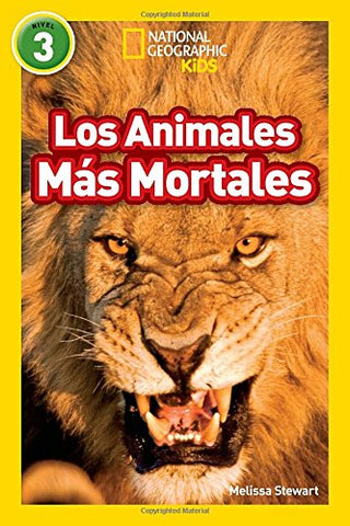 National Geographic Readers: Los Animales Mas Mortales (Deadliest Animals) (Spanish Edition)