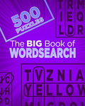 The Big Book Of Wordsearchs (500 Puzzles)