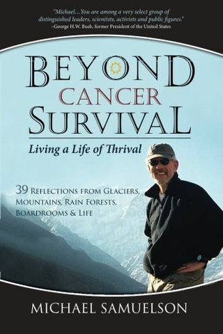 Beyond Cancer Survival: Living A Life Of Thrival