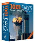 1001 Days That Shaped The World