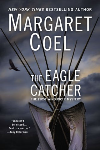 The Eagle Catcher (A Wind River Reservation Myste)
