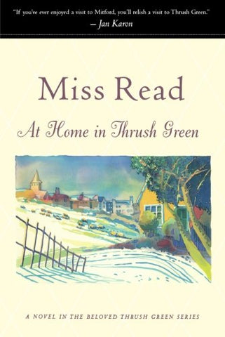 At Home In Thrush Green (Thrush Green Series #8)