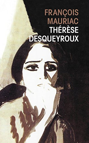 Therese Desqueyroux (French Edition)