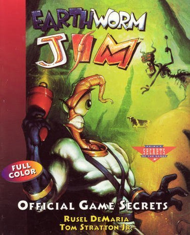 Earthworm Jim Official Game Secrets (Prima'S Secrets Of The Games)