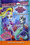 Monster High: Great Scarrier Reef: The Deluxe Junior Novel