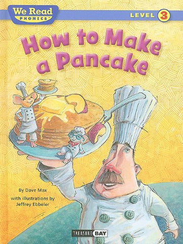 How To Make A Pancake (We Read Phonics)