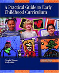 Practical Guide To Early Childhood Curriculum, A (7Th Edition)